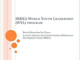 IBREA World Youth Leadership (WYL) program