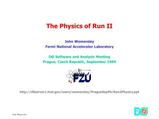 The Physics of Run II