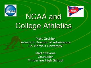 NCAA and College Athletics