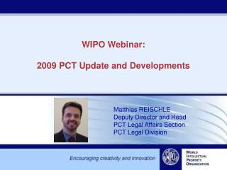 WIPO Webinar: 2009 PCT Update and Developments