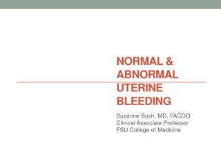 Normal & Abnormal  Uterine Bleeding