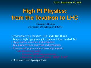 High Pt Physics: from the Tevatron to LHC