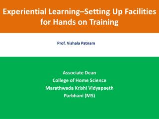 Experiential  Learning–Setting Up Facilities  for  Hands on Training