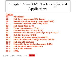 Chapter 22 — XML Technologies and Applications