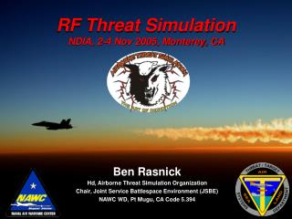 RF Threat Simulation NDIA, 2-4 Nov 2005, Monterey, CA