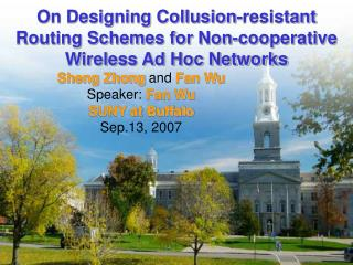 On Designing Collusion-resistant Routing Schemes for Non-cooperative Wireless Ad Hoc Networks