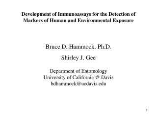 Development of Immunoassays for the Detection of Markers of Human and Environmental Exposure