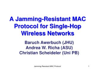 A Jamming-Resistant MAC Protocol for Single-Hop Wireless Networks