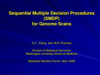 Sequential Multiple Decision Procedures (SMDP) for Genome Scans