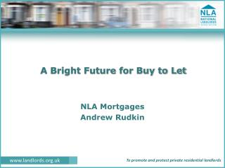 A Bright Future for Buy to Let
