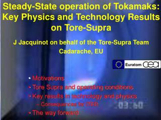 Steady-State operation of Tokamaks: Key Physics and Technology Results on Tore-Supra