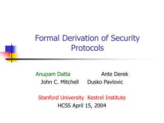 Formal Derivation of Security Protocols