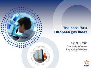 The need for a  European gas index