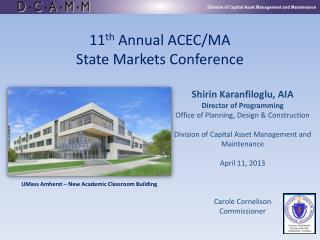 11 th  Annual ACEC/MA  State Markets Conference