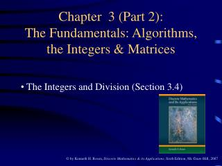 Chapter  3 (Part 2): The Fundamentals: Algorithms, the Integers & Matrices