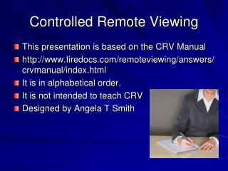Controlled Remote Viewing
