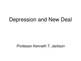 Depression and New Deal