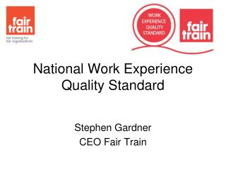 National Work Experience Quality Standard