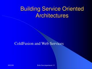 Building Service Oriented Architectures