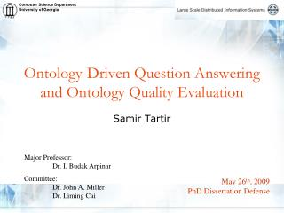Ontology-Driven Question Answering and Ontology Quality Evaluation