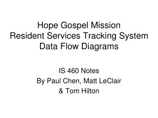 Hope Gospel Mission Resident Services Tracking System Data Flow Diagrams