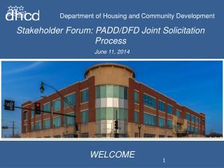 Stakeholder Forum: PADD/DFD Joint Solicitation Process