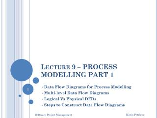 Lecture 9 – PROCESS MODELLING PART 1