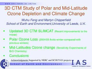 3D CTM Study of Polar and Mid-Latitude Ozone Depletion and Climate Change