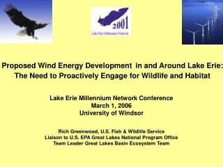 Proposed Wind Energy Development in and Around Lake Erie: The Need to Proactively Engage for Wildlife and Habitat