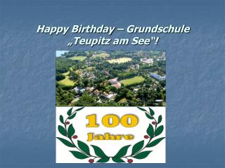 "Happy Birthday – Grundschule ""Teupitz am See""!"