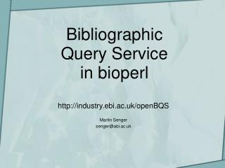 Bibliographic Query Service in bioperl