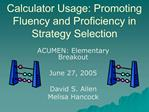 Calculator Usage: Promoting Fluency and Proficiency in Strategy Selection