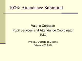 100% Attendance Submittal