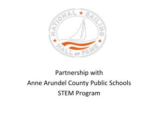 Partnership with  Anne Arundel County Public Schools STEM Program