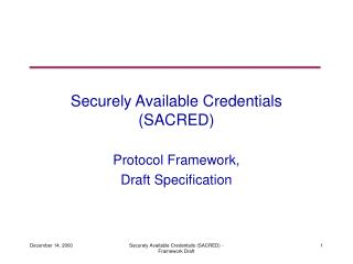 Securely Available Credentials (SACRED)