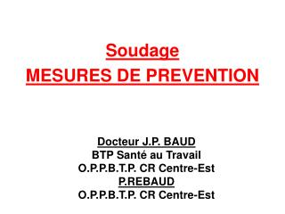 Soudage MESURES DE PREVENTION