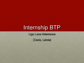 Internship BTP