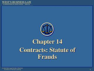 Chapter 14 Contracts: Statute of Frauds