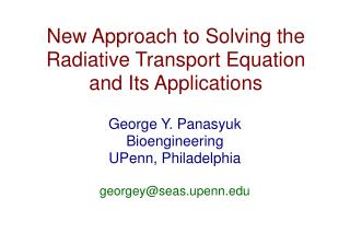 New Approach to Solving the Radiative Transport Equation and Its Applications