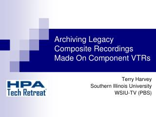 Archiving Legacy Composite Recordings Made On Component VTRs