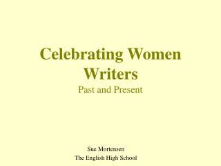 Celebrating Women Writers Past and Present