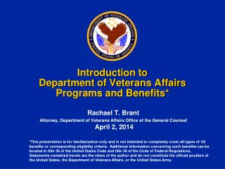 Introduction to  Department of Veterans Affairs Programs and Benefits*