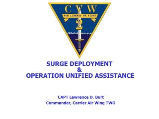 SURGE DEPLOYMENT &  OPERATION UNIFIED ASSISTANCE