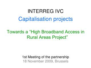 1st Meeting of the partnership 18 November 2009, Brussels