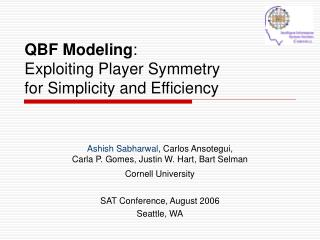 QBF Modeling :  Exploiting Player Symmetry  for Simplicity and Efficiency