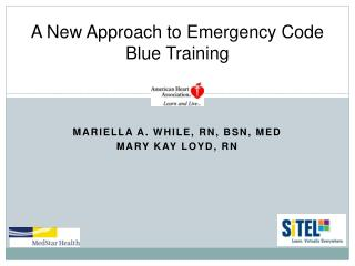 A New Approach to Emergency Code Blue Training