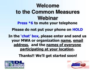 Welcome to the Common Measures  Webinar