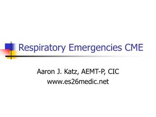 Respiratory Emergencies CME