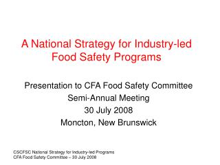 A National Strategy for Industry-led Food Safety Programs