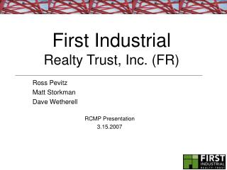 First Industrial  Realty Trust, Inc. FR